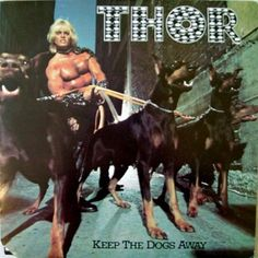 Thor - Keep the dogs away - excrutiating vintage record cover