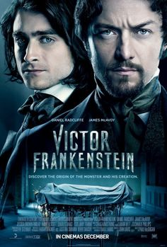 New Poster for Victor Frankenstein Featuring James McAvoy and Daniel Radcliffe - Pissed Off Geek Frankenstein Film, Victor Frankenstein 2015, 2015 Movies, Hd Movies, Movies Online, Movies And Tv Shows, Movies Free, Movies 2019, Action Movies