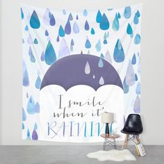 I Smile When It's Raining Wall Tapestry by Noonday Design | Society6