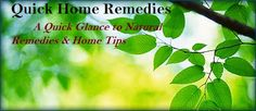 QUICK HOME REMEDIES