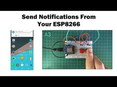 Send Notifications to Your Phone From an ESP8266: 3 Steps (with Pictures)