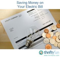 This is a guide about saving money on your electric bill. The electric or power bill can easily be one of your largest utility payments, especially if you have electric heat. Finding ways to save money on your electric bill can really help the family budget.