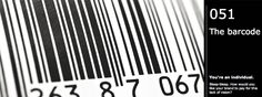 Cliche #51: The barcode. You're an individual. Bleep-bleep. How would you like your brand to pay for this lack of vision?