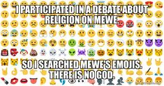 I participated in a debate about religion on MeWe. So I searched MeWe's emojis and there is no God.     P.S. Despite popular belief, all answers cannot be found on MeWe. Social Media Humor, Social Media Digital Marketing, Funny Memes About Work, Work Memes, Find People, Crazy People, Anti Facebook, Just Tired, New Twitter