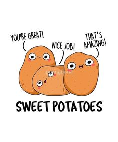 "'Sweet Potato Vegetable Food Pun' Sticker by punnybone ""Sweet Potato Vegetable Food Pun"" by punnybone Funny Food Puns, Punny Puns, Cute Puns, Food Humor, Funny Cute, The Funny, Funny Memes, Hilarious, Food Jokes"