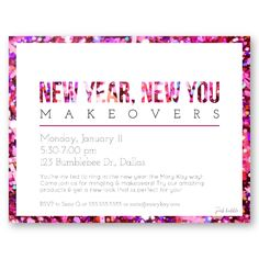 New Year, New You Makeovers with Mary Kay!! Customize this fun invitation for your event! Find this and more only at www.thepinkbubble.co!!
