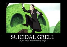Black Butler ~~ No noose is good noose, Grell Sutcliff