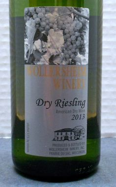 Wisconsin (Wollersheim Winery 2013 Dry Riesling)  Read about it here: http://ofmaltandmerlot.tumblr.com/