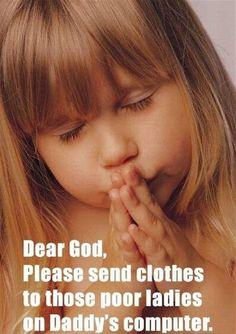 A child's prayer...haha!