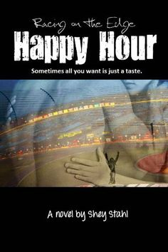 Happy Hour (Racing on the Edge) by Shey Stahl