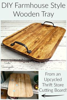 Want to create simple, lovely farmhouse decor on a shoestring budget? Start with this DIY rustic serving tray when you repurpose cutting board from the thrift store! Simple, gorgeous, and fun upcycle and personalize! Get the full craft project tutorial and details from Sadie Seasongoods at www.sadieseasongoods.com #farmhouse #rusticdecor #farmhousestyle #farmhousedecor