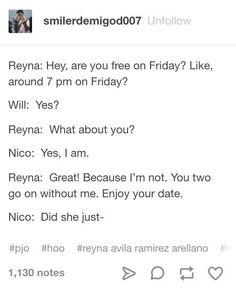 I feel like Reyna would be the super-protective-of-Nico sister and Hazel would be the just-date-already sister