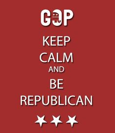 Keep calm, the GOP's got this.