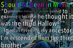 Harry Potter and the Deathly Hallows Should've Been in Movie Harry Invisibility Cloak Peverell  Descendant