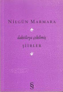 Daktiloya Çekilmiş Şiirler - Nilgün Marmara