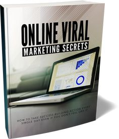 Online Viral Marketing Secrets (How To Take Success-Building Action Every Single Day Even If You Don't Feel Like It) Ebook Viral Marketing, Content Marketing, Internet Marketing, Online Marketing, Social Media Marketing, Affiliate Marketing, Business Money, Online Business, What Is The Secret