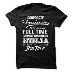Corporate Trainer T Shirt, Hoodie, Sweatshirt