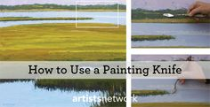 Painting Knife Techniques for Awesome Effects! #oilpainting #paintingtutorials