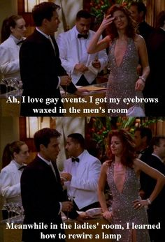 Will & Grace.. so true though