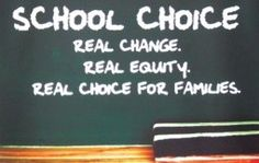 We support school choice! School Choice, Change, Education, Families, Learning, Teaching, Studying