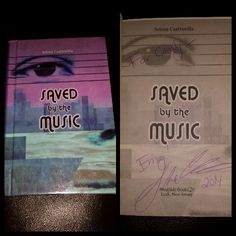 "Signed ""Saved by the Music by Selene Castrovilla"""