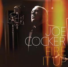 album cover art: joe cocker - fire it up [2012]