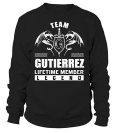 Team GUTIERREZ Lifetime Member Legend #Gutierrez