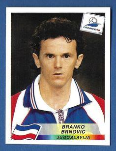 Panini - France 98 World Cup - # 402 Branko Brnovic - Jugoslavija France Fifa, Fifa World Cup France, World Cup Russia 2018, Fifa Women's World Cup, Dejan Lovren, Football Stickers, European Football, Back To Black, France