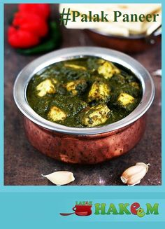 Palak Paneer - Cottage Cheese in a Spinach Gravy, Enjoy Tonight @ Lazeez Hakeem
