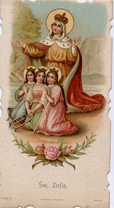 St. Sofia and her daughters - Faith, Hope and Charity (Love), early Christian martyrs
