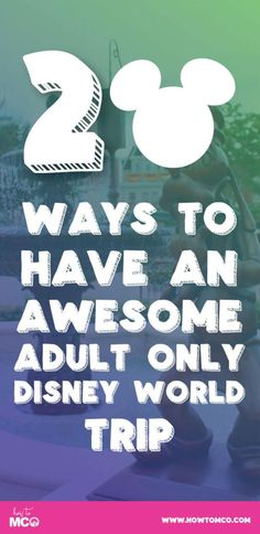 Have you ever thought that Walt Disney World is only for the families and kids? Well we have a few ideas for you!