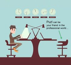 Puzl can be your friend helping your business succeed over the professional world!