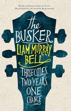 The Busker by Liam Murray Bell. Published by Myriad in 2014, designed by Leo Nickolls http://myriadeditions.com/The%20Busker