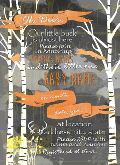 Do you know someone who is about to have a little buck? WELLLLL this baby shower invite is perfect for baby boy shower. Purchase this on our etsy account! BE WILD AND FREE!