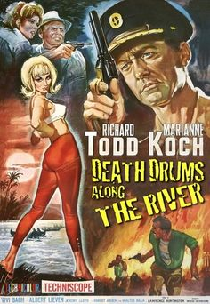 Death Drums Along the River is a movie directed by Lawrence Huntington, released in with Richard Todd, Marianne Koch, Albert Lieven, Walter Rilla. A British colonial policeman in Africa investigates a murder in a hospital up river. 1960s Movies, Old Movies, Medusa, Paul Hubschmid, Richard Todd, Mystery Thriller, Pulp Art, Cinematography, Novels
