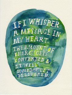 words that i deeply believe :: gorgeous watercolor by rocketrictic, via Flickr