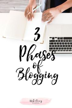 3 Phases of Blogging - Whitney Hansen   Money Coaching