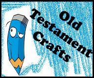 Old Testament Crafts for Sunday School kids