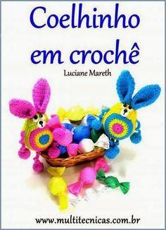Katia Ribeiro Acessórios: Coelho em crochê com Luciane Mareth - Idéia para a Páscoa