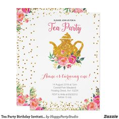 Tea Party Birthday Invitation - √ 25 Tea Party Birthday Invitation , Everything You Need for A Super Cute Kids' Tea Party Tea Tea Party Invitations, 1st Birthday Invitations, Gold Invitations, Floral Invitation, Bridal Shower Invitations, Custom Invitations, Invitation Cards, Card Party, Party Gifts