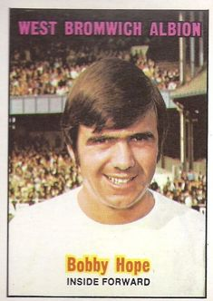 Bobby Hope of West Brom in West Bromwich Albion Fc, Football Players, Bobby, 1970s, Baseball Cards, Soccer Players