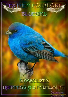 Bluebird - symbolizes happiness and fulfilment