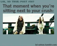 That moment when you're sitting next to your crush...