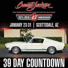 This 1967 Shelby Fastback will be roaring its way across our auction block in January. With only actual miles, the car has its original rust-free body and the factory Ford VIN is still intact. 1967 Shelby Gt500, Day Countdown, Barrett Jackson Auction, Poster Ads, Collector Cars, The World's Greatest, Hot Cars, Vintage Cars, Rust Free