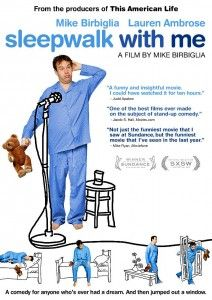 No need to nap through this Sleepwalk With Me review