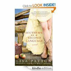 Amazon.com: Southern as a Second Language: A Novel (Dixie Series) eBook: Lisa Patton: Kindle Store