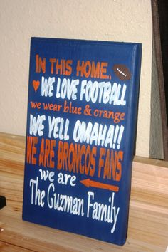 Personalized Denver Broncos Family Sign / by ApplehillCreations