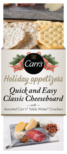This classic and easy-to-make cheese board is a must for any holiday spread and features an assortment of soft and firm cheeses, fig spread, smoked meats and roasted nuts. Pair it with Carr's® Crackers Table Water® Original, Carr's® Table Water® Cracked Pepper, Carr's® Rosemary and Carr's® Whole Wheat.