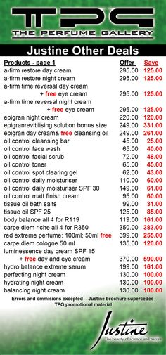 JUSTINE June 2013 : Have a look at the great deals NOW ON @ The Perfume Gallery!  Luminessence Day Cream SPF 15 Buy one and receive a second day cream FREE + Luminessence Brightening Eye Cream FREE ONLY R370, SAVE R590   We have stock on hand in our Woodmead and Pta branches, NO NEED to place orders and wait! (For our other branches you can place an order with our roaming Justine consultant)  Check out the June 2013 ebrochure for many more special offers,most of it available at our Pta…