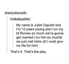 Romeo and Juliet 2013 version. XD